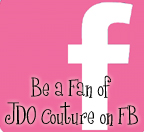 Click to like JDO Couture on Facebook!
